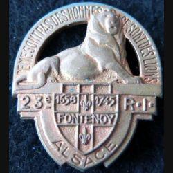 23° RI : insigne du 23° régiment d'infanterie fabrication OFSI en métal cuivré Alsace Fontenoy 1658 1745
