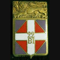 22° BI : insigne métallique du 22° bataillon d''infanterie de fabrication Drago Paris G. 1296 en émail