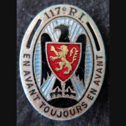 117° RI : insigne métallique du 117° régiment d'infanterie de fabrication Drago Paris G. 428
