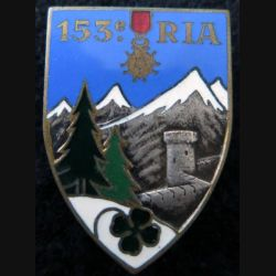 153° RIA : Insigne métallique du 153° régiment  d'infanterie alpine fabrication Drago Béranger déposé en émail