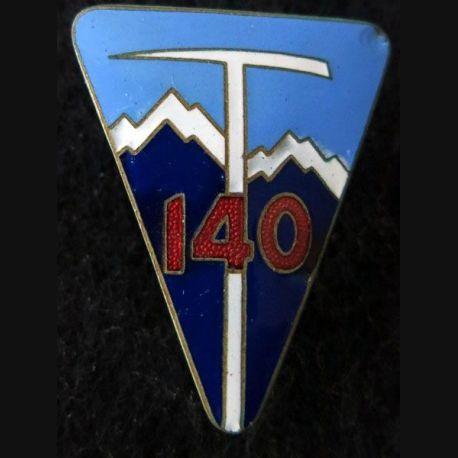 140° RIA : Insigne métallique du 140° régiment  d'infanterie alpine fabrication Augis Lyon en émail