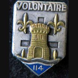 """114° RIA : Insigne métallique du 114° régiment  d'infanterie """"Volontaire"""" de fabrication Drago Paris G. 3237"""