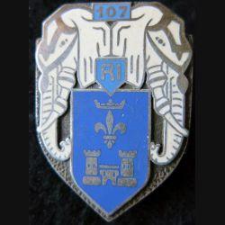 107° RI : Insigne métallique du 107° régiment d'infanterie de fabrication Drago Paris dos guilloché