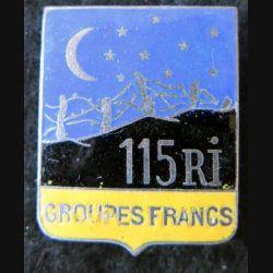 115° RI : insigne métallique des groupes francs du 115° régiment d'infanterie  Arthus Bertrand Paris retirage en émail