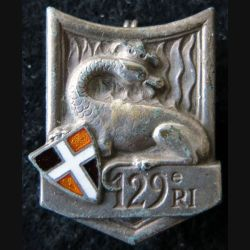 129° RI : Insigne métallique du 129° régiment d'infanterie de fabrication Drago Paris G. 429