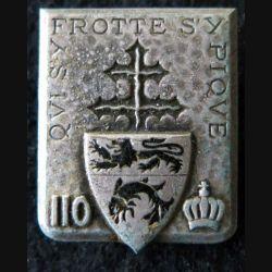 110° RI : 110° régiment d'infanterie de fabrication Drago Paris en émail