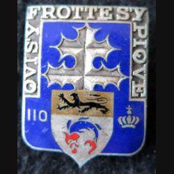110° RI : 110° régiment d'infanterie de fabrication Drago Béranger déposé en émail