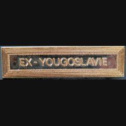 """Barrette """" EX-YOUGOSLAVIE """" en métal doré"""