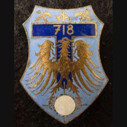 718° CT : insigne métallique de la 718° compagnie de transmissions de fabrication Drago Paris G. 2088  en émail