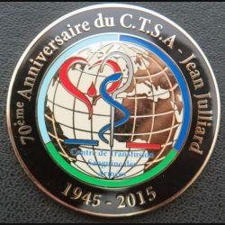 CTSA : Médaille du 70° anniversaire du centre de transfusion sanguine des armées  Jean Juilliard 1945 - 2015