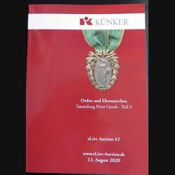 CATALOGUE KÜNKER du 13 août 2020 sur les ordres et médailles collection Peter Groch (C205)