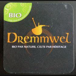 DESSOUS DE VERRE A BIÈRE : Dremmwel bio par nature, celte par héritage de largeur 9 cm