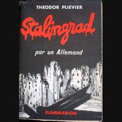 Stalingrad par un allemand écrit par Théodor Plievier aux éditions Flammarion - 0490