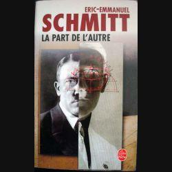 La part de l'Autre - Roman écrit par Eric-Emmanuel Schmitt aux éditions Le Livre de Poche - 0528