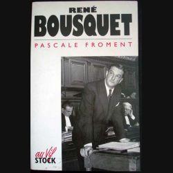 René Bousquet écrit par Pascale Froment aux éditions Stock - 0549