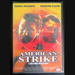 DVD : American Strike l'Ultime mission avec Daniel Baldwin et Richard Tyson (C207)