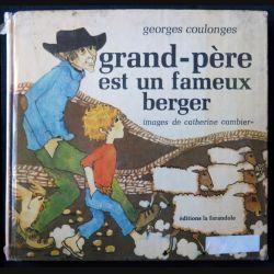 Grand père est un fameux berger écrit par Georges Coulonges aux éditions La Farandole - F001