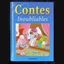 Contes inoubliables écrit par plusieurs auteurs aux éditions Chanteclerc - F001