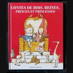Contes des rois et reines Princes et princesses collection Pomme d'Api aux éditions Bayard Jeunesse - F001