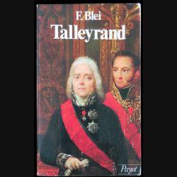Talleyran écrit par F. Blei aux éditions Payot - F003