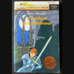 Il mistero di castlemoor Série arancio N° 73 écrit par Anna Vivarelli aux éditions Piemme Junior - F006