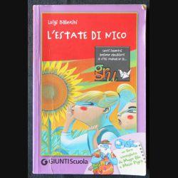 L'Estate di mico écrit par Luigi Ballerini aux éditions Giunti Scuola - F006